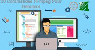 20 commandes les plus utilisées dans FFmpeg