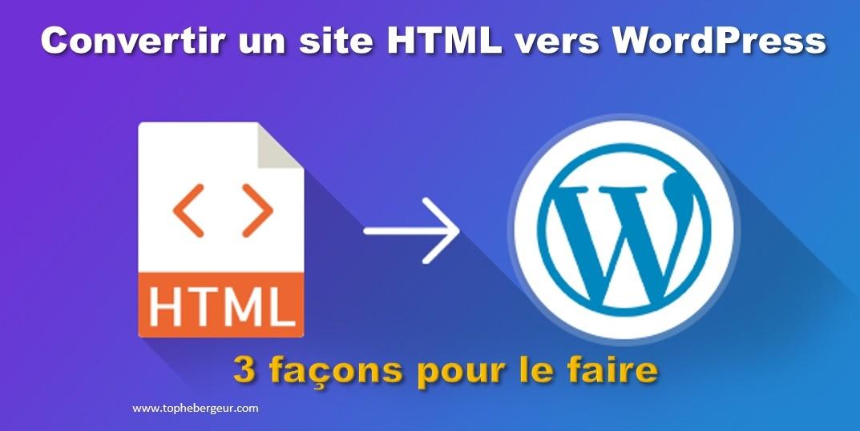 Comment convertir un site html en WordPress