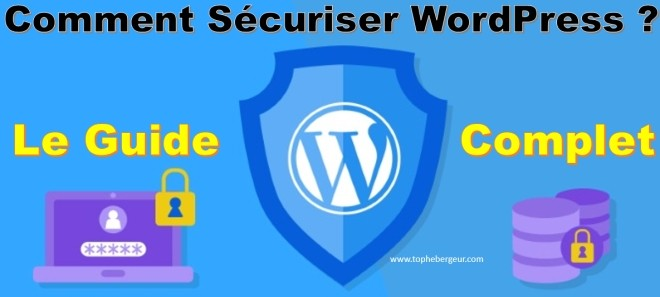 Comment sécuriser WordPress