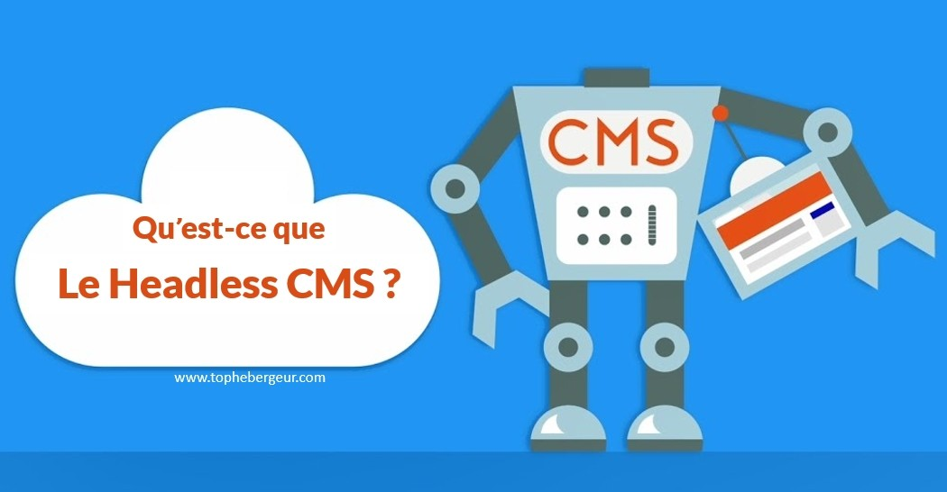 Guide complet sur le Headless CMS