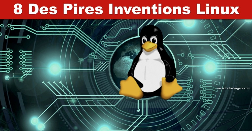 pire invention linux